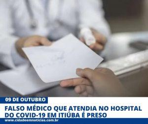 Falso médico que atendia no centro de covid-19 em Itiúba é preso