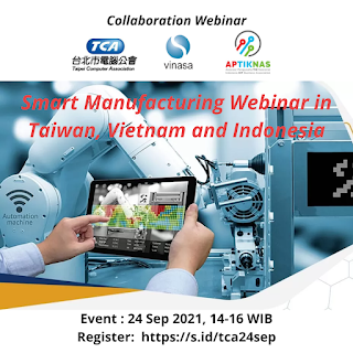 Webinar Smart Manufacturing Application in Taiwan, Vietnam and Indonesia 24 Sep 2021