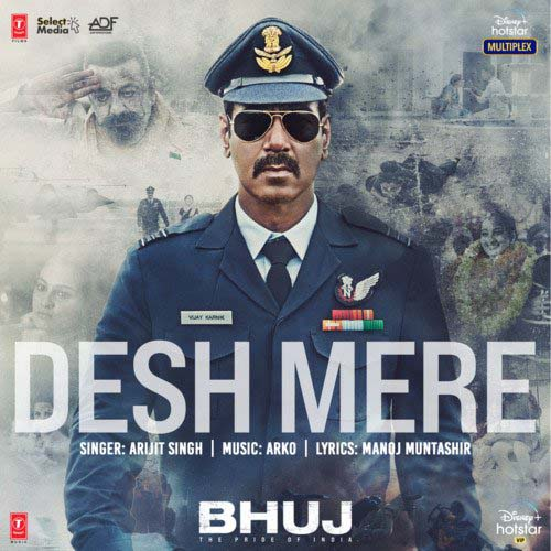 Desh Mere Lyrics – Arijit Singh | Bhuj: The Pride Of India