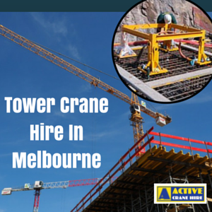 Crane Hire In Melbourne