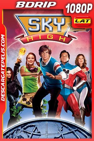 Sky High Súper escuela de héroes (2005) FULL HD 1080p BDRip Latino – Ingles