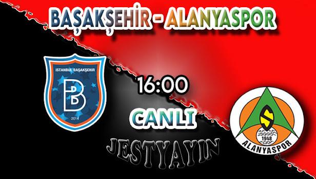 Başakşehir - Alanyaspor canlı maç izle