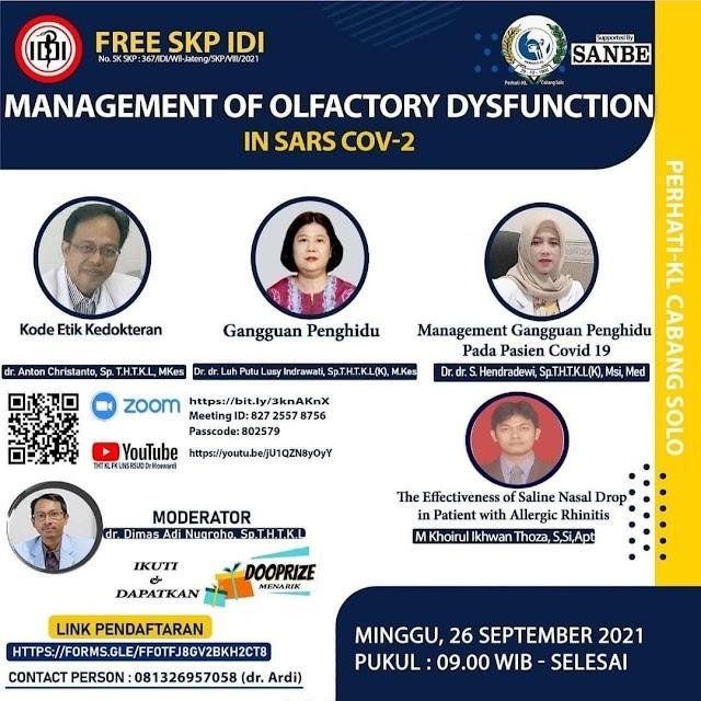 (GRATIS 3 SKP IDI) webinar *Management Olfactory Dysfunction In Sars COV-2*