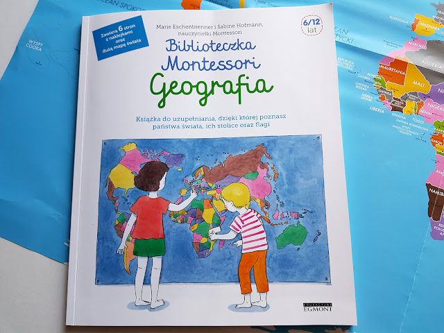 Biblioteczka Montessori - Geografia - Edukacyjny Egmont - Marie Eschenbrenner - Sabine Hofmann - książki dla dzieci - książeczki edukacyjne