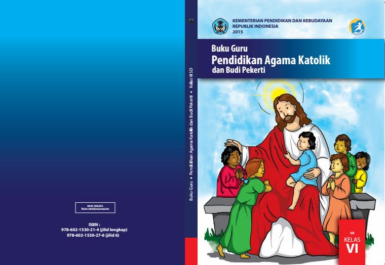 Download Gratis Buku Guru Pendidikan Agama Katolik dan Budi Pekerti Kelas 6 SD Kurikulum 2013 Format PDF
