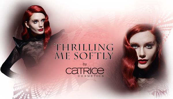 "CATRICE ""Thrilling me softly"" - edycja limitowana"