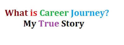 What is Career Journey My True Story