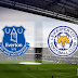 Preview: Everton vs Leicester City