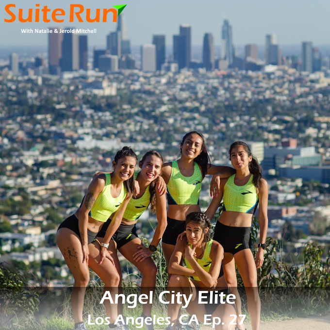27 | Los Angeles, CA with Angel City Elite: Running in the Mountains, through the City and by the Sea