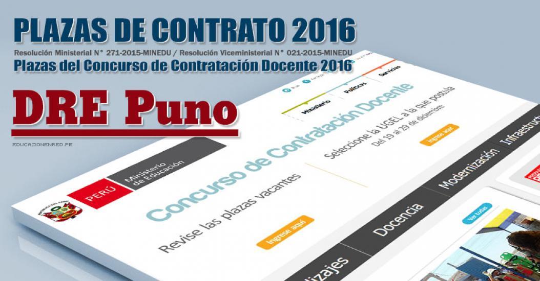DRE Puno: Plazas Vacantes Contrato Docente 2016 (.PDF) www.drepuno.gob.pe