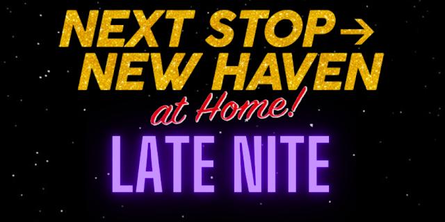 Shubert Next Stop New Haven Late Night