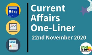 Current Affairs One-Liner: 22nd November 2020