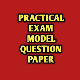 12TH PRACTICAL EXAMINATION MODEL QUESTION PAPER