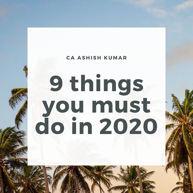 9 Things You Must Do In 2020
