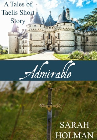 Admirable by Sarah Holman (5 star review)