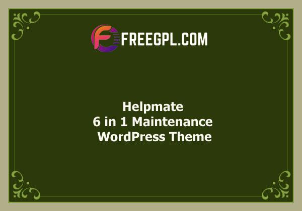 Helpmate – 6 in 1 Maintenance WordPress Theme Nulled Download Free