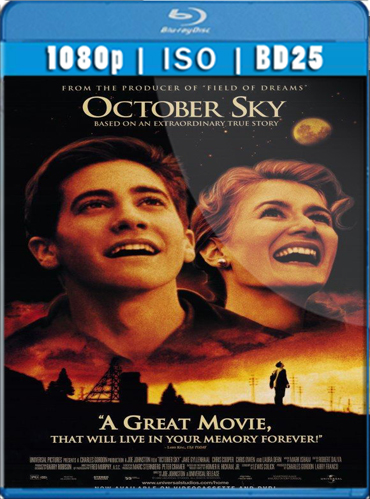 October Sky (1999) Latino [BD25] [1080p] [GoogleDrive] TeslavoHD