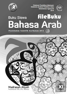 Bahasa Arab Buku Siswa Kelas 11-XI Kurikulum 2013 Revisi