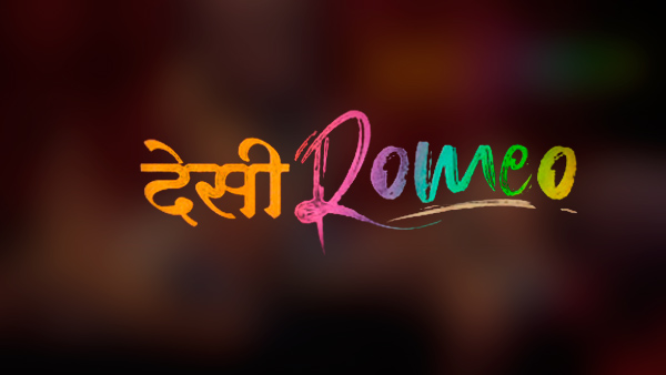 Desi Romeo Web series review
