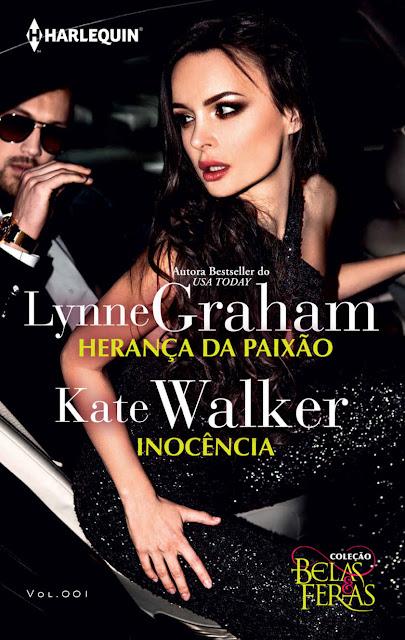 Herança da Paixão e Inocência Lynne Graham, Kate Walker