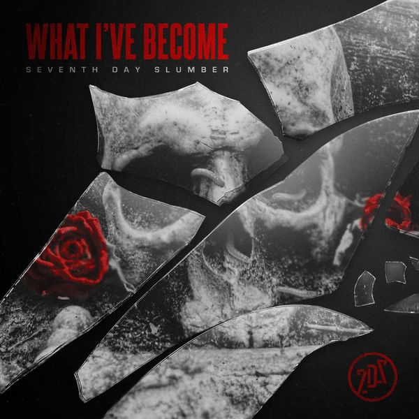 Seventh Day Slumber – What I've Become (Single) 2021 (Exclusivo WC)