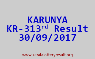 KARUNYA Lottery KR 313 Results 30-9-2017