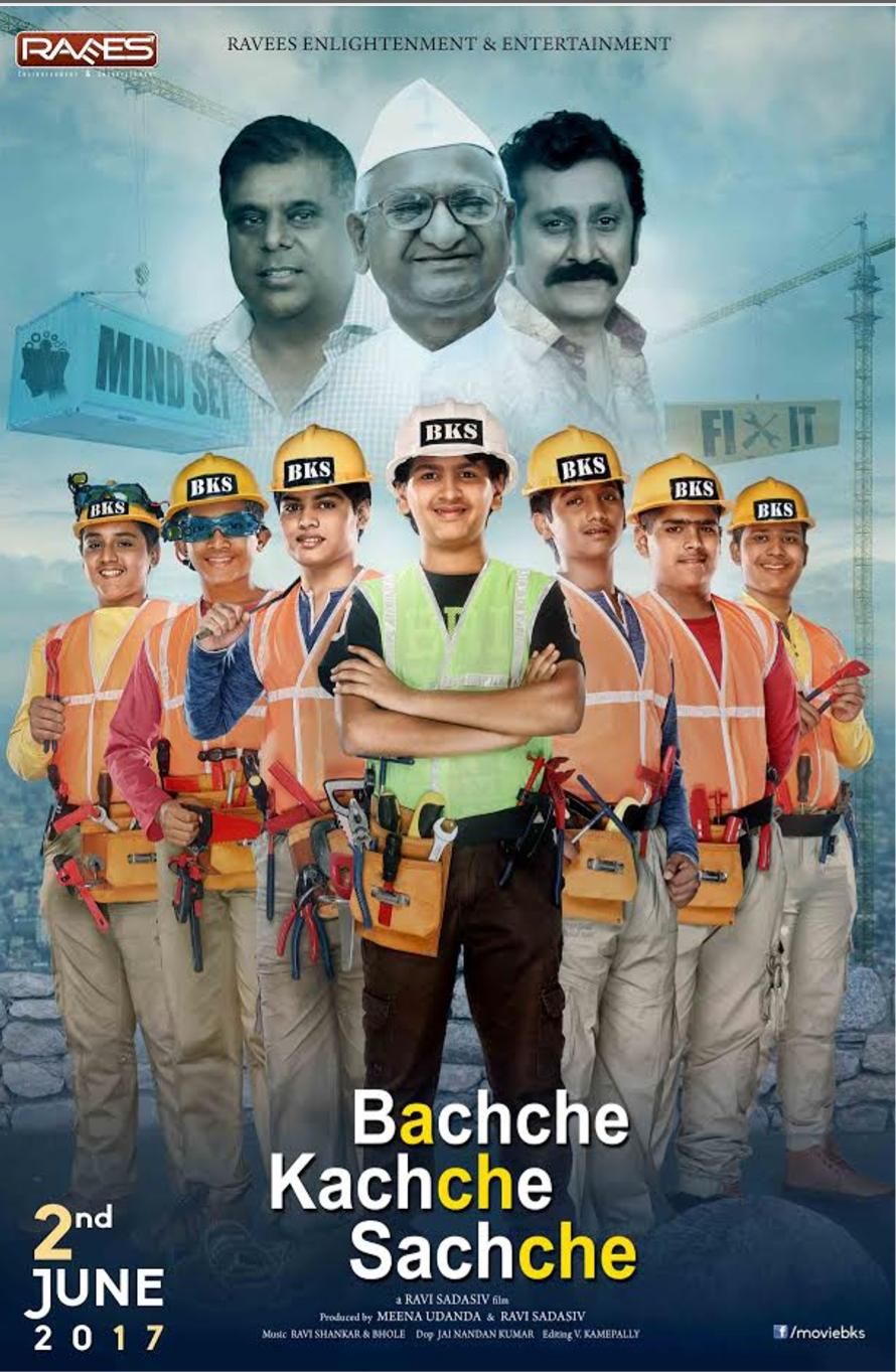 Anna Hazare's Bachche Kachche Sachche First Look Poster