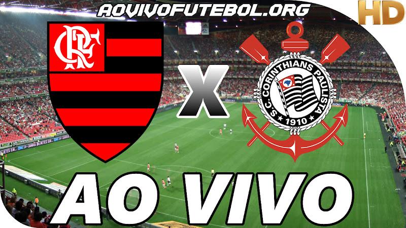 Assistir Flamengo x Corinthians Ao Vivo