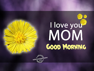 Good Morning Mom Images