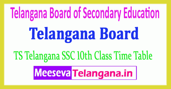 Telangana Board of Secondary Education 10th Class TS SSC Time Table