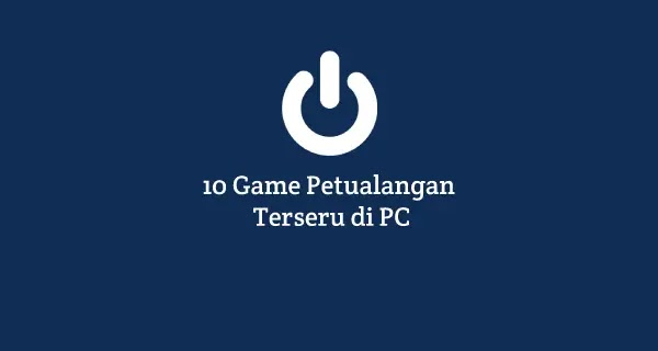 download game pc offline petualangan