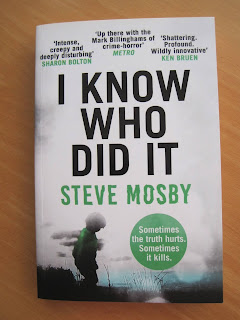 Photo of the book cover of I Know Who Did It by Steve Mosby