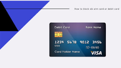 how to block sbi atm card or debit card