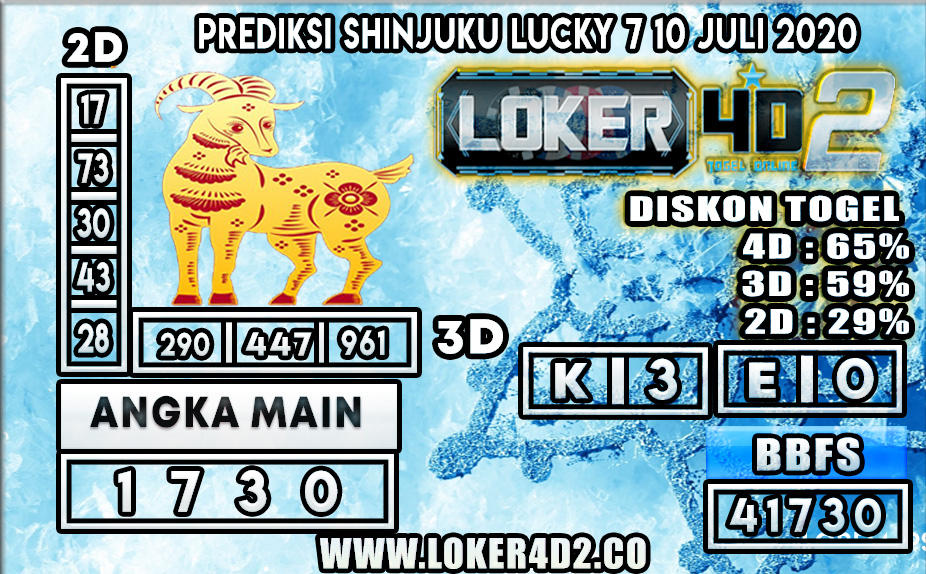 PREDIKSI TOGEL SHINJUKU LUCKY 7 LOKER4D2 10 JULI 2020