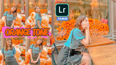 Free Preset Lightroom Orange Tone Terbaru DNG & XMP