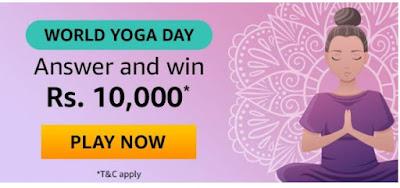 Amazon World Yoga Day Quiz Answers Win – Rs.10000