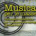Musica per le Masse tutti i lunedì alle 21