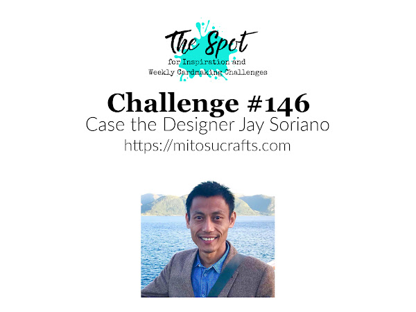 Challenge #146 CASE the Designers - Jay Soriano