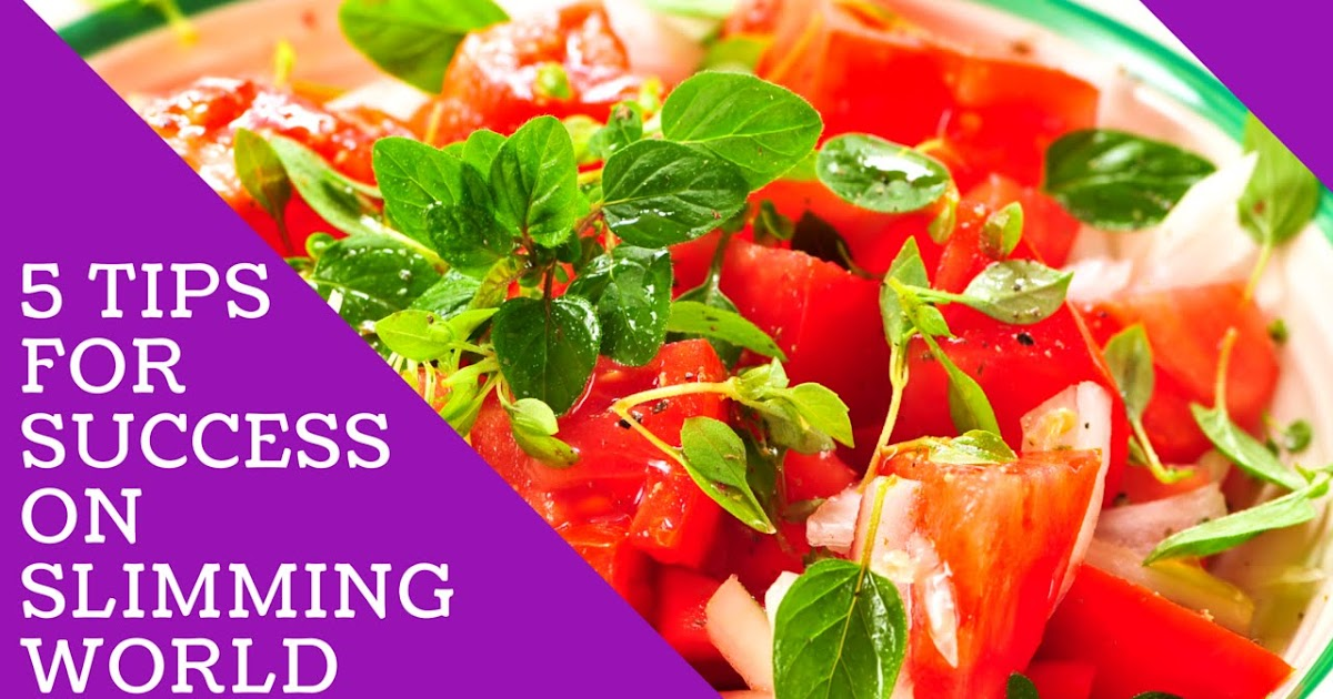 Best Slimming World Recipes 5 Amazing Tips For Success On Slimming World