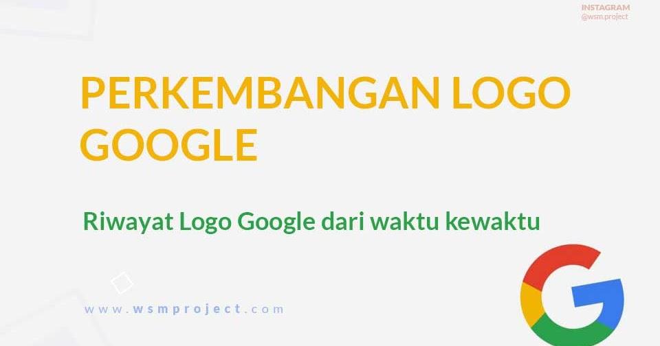 Riwayat Logo Google dari waktu kewaktu - Download Logo Google