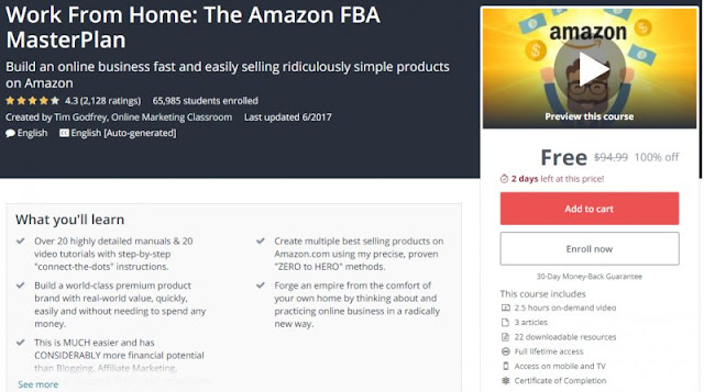 [100% Off] Work From Home: The Amazon FBA MasterPlan  Worth 94,99$