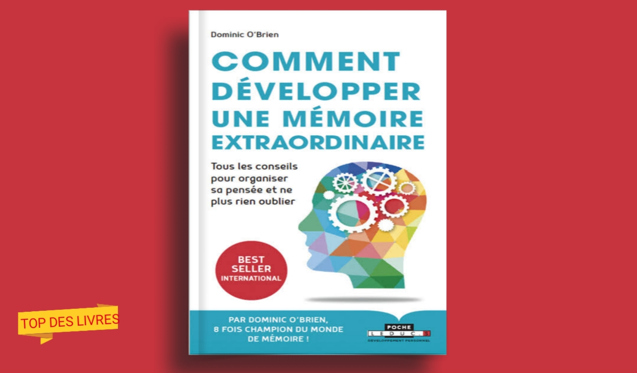 Télécharger : Comment développer une mémoire extraordinaire en pdf