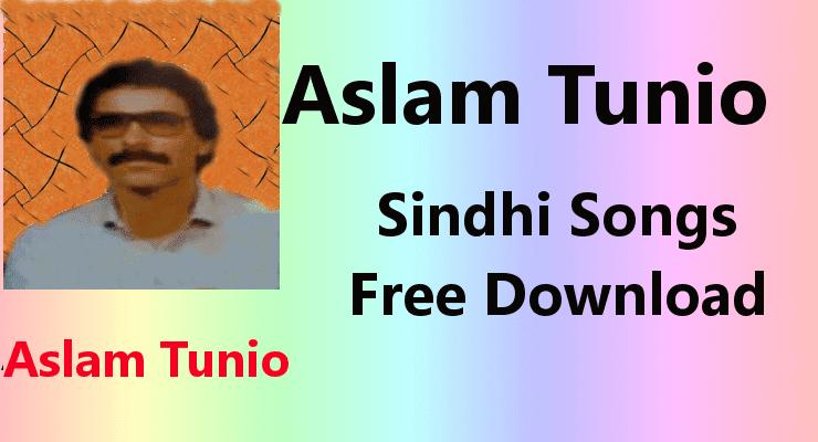 Aslam Tunio - Top 20 Best Sindhi Songs Free Download