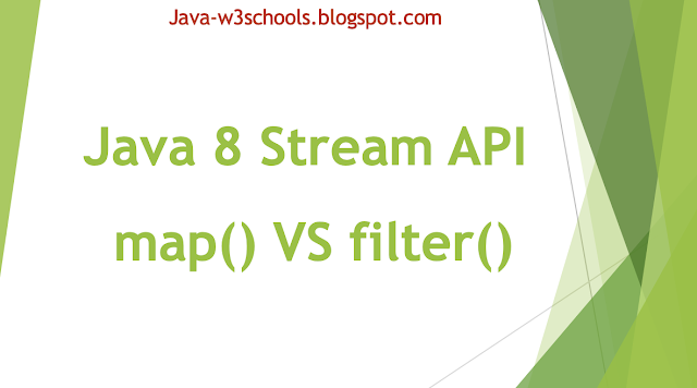 Java 8 - Difference between Stream API map() and filter() methods