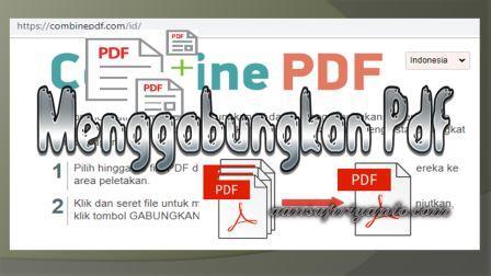 Cara Menggabungkan Beberapa File Pdf Menjadi Satu Aansupriyanto Com