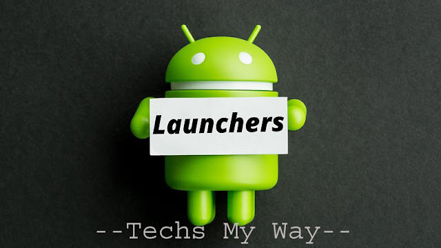 Best Android Launchers Ever