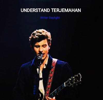 Arti Lagu Understand Shawn Mendes