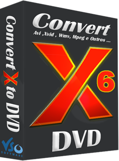 Download - VSO ConvertXtoDVD