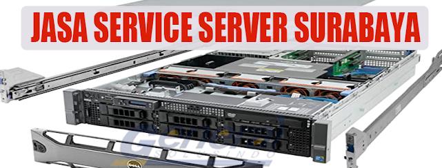 Jasa Service Server Surabaya Profesional 081217916273