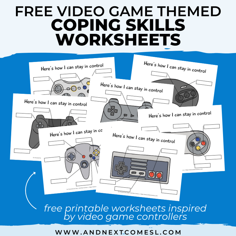 Free Printable Video Game Controller Themed Coping Skills Worksheets And  Next Comes L - Hyperlexia Resources